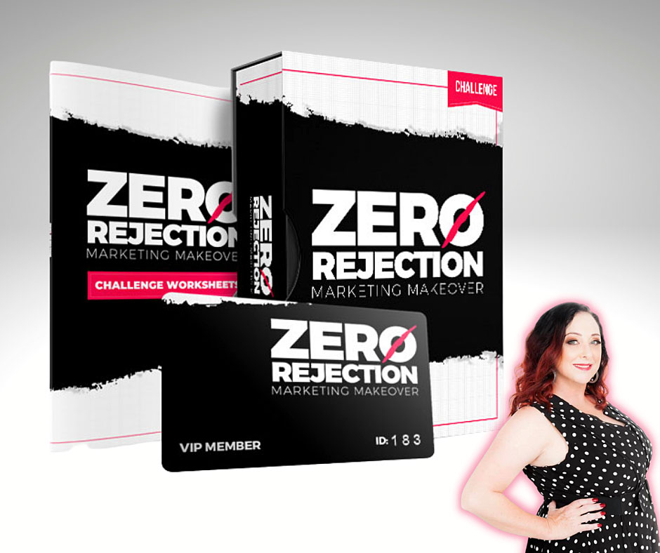 Zero Rejection Marketing Makeover - 5 Day Challenge Course